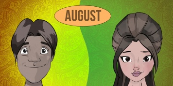 There are 4 types of people born in AUGUST. Which one are you?