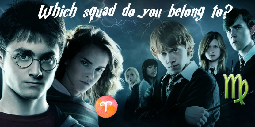 Which Harry Potter squad do you belong to based on your Zodiac sign?!