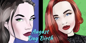 The personality of people based on their day of birth - AUGUST!