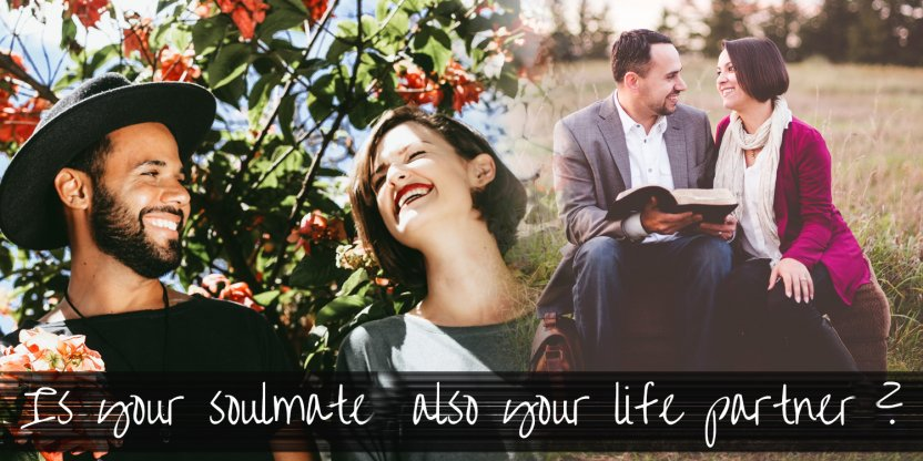 Is your soulmate also your life partner? Find out the difference between the two...