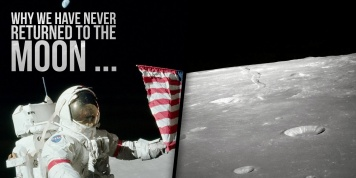 Here is the reason why we have NEVER returned to the moon...