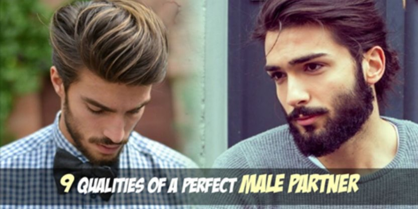 9 Qualities of a PERFECT MALE partner!