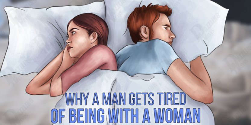 7 Reasons why a man gets bored by a girl