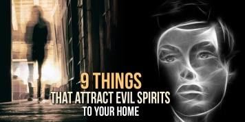 9 Things that attract the SPIRITS and those that we should pay great attention to...