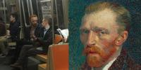 15. My friend was in the subway two days ago and found Vincent Van Gogh talking kindly with someone